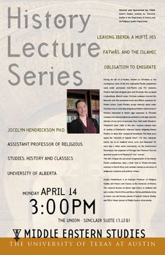 Dr. Jocelyn Hendrickson is the next speaker in our History Lecture Series! She will be speaking about Leaving Iberia: A Mufti, His Fatwas, and the Islamic Obligation to Emigrate. Join us April 14th!