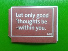 Let only be good thoughts without you. #YogiTea #quote