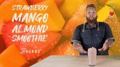 How to Make the Strawberry Mango Almond Smoothie   Dherbs #DherbsKitchen