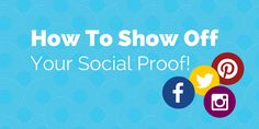 How to Use the Power of 'Social Proof' to Attract Customers