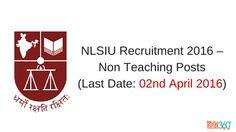 NLSIU Recruitment 2016 – Non Teaching Posts