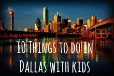10 Things to do in Dallas with kids
