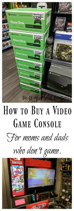 How to buy a video game console (Nintendo Switch, XBox One, Playstation An in-depth guide for the parents who don't game. Games For Boys, Video Games For Kids, Kids And Parenting, Parenting Hacks, First Video Game, T Games, Blog Love, Family Kids, Video Game Console