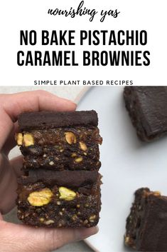 Vegan Pistachio Caramel Brownies | No Bake & Gluten Free | Nourishing Yas - Simple Plant based Recipes #vegan #veganrecipes #pistachio #nobake #brownies #chocolate #caramel #plantbased #glutenfree #healthyrecipes #caramel