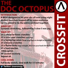 """Doc Octopus"" WOD. This workout targets your abs with eight distinct exercises, topped off with sprints to tie it all together. CrossFit."
