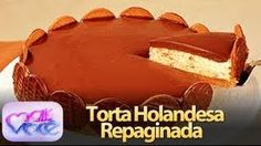 Download: Santa Receita   Aprenda a fazer torta holandesa com Roberto Augusto 09 de Novembro de 2016