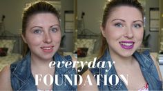 Makeup | Everyday (Drugstore) Foundation Routine