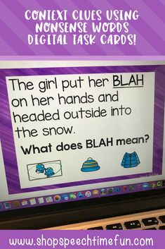 Context Clues Using Nonsense Words Boom Cards Freebie: Working on vocabulary can be a challenge and can get boring. That is why I created this digital task card activity to build vocabulary using context clues. NO PREP REQUIRED! Your speech and language students will love using this resource! Interactive, hands on, and tons of fun!