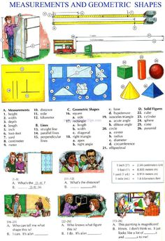 116 - MEASUREMENTS AND GEOMETRIC SHAPEES - Picture Dictionary - English Study, explanations, free exercises, speaking, listening, grammar lessons, reading, writing, vocabulary, dictionary and teaching materials -         Repinned by Chesapeake College Adult Ed. We offer free classes on the Eastern Shore of MD to help you earn your GED - H.S. Diploma or Learn English (ESL).  www.Chesapeake.edu