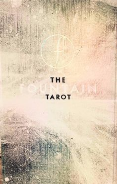 The Fountain Tarot contributes newly to the sacred and exciting tradition  of Tarot by respectfully re 132717e2d3