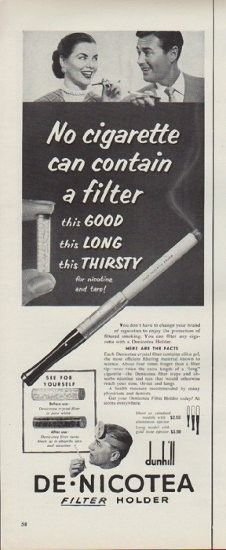 """Description: 1952 DENICOTEA vintage print advertisement """"No cigarette"""" -- No cigarette can contain a filter this Good this Long this Thirsty for nicotine and tars! Dunhill Denicotea Filter Holder -- Size: The dimensions of the half-page advertisement are approximately 5.25 inches x 14 inches (13 cm x 36 cm). Condition: This original vintage half-page advertisement is in Very Good Condition unless otherwise noted."""