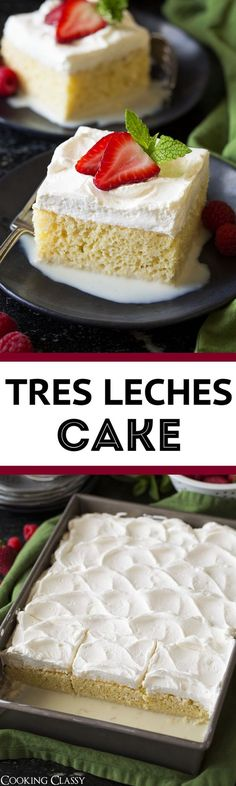 Tres Leches Cake - Cooking Classy