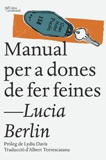 NOVETAT SANT JORDI 2016 - Manual per a dones de fer feines / Lucia Berlin