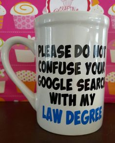 Check out this item in my Etsy shop https://www.etsy.com/listing/387148548/lawyer-gifts-lawyer-mug-funny-mugs