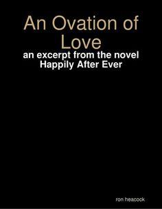 An Ovation of Love - Ron Heacock | Humor |480240533: An Ovation of Love - Ron Heacock | Humor |480240533 #Humor