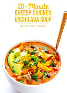 Cheesy Chicken Enchilada Soup | Here Are 20 Meals You Can Make In 20 Minutes
