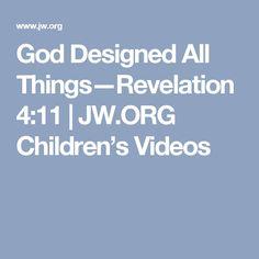 God Designed All Things—Revelation 4:11 | JW.ORG Children's Videos