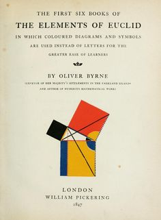 The first six books of the Elements of Euclid by Oliver Byrne
