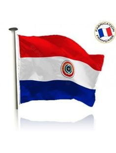 Drapeau Paraguay Made In France by Manufêtes
