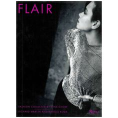 Flair: Fashion Collected by Tina Chow | From a unique collection of antique and modern books at https://www.1stdibs.com/furniture/more-furniture-collectibles/books/