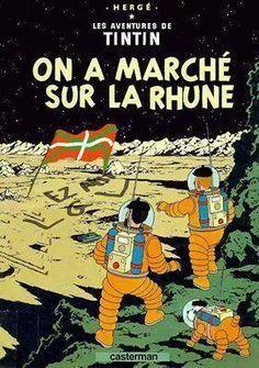 """classé dans Objectif Lune & On a marché sur la lune. tintin """"on a marché sur la rhune""""."""