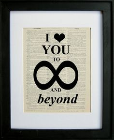 I love you to infinity and beyond printed on a by LePapierGallery