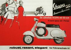The fastest scooter with a 50cc motor. Vespa 50.