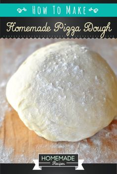 How To Make Homemade Pizza Dough | Homemade Recipes homemaderecipes.com