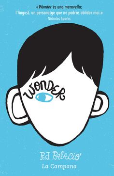 La lección de August (cast) Wonder (cat) /  - R. J. Palacio (1a part)