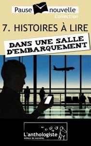 """Histoires à lire dans une salle d'embarquement. Recueil de nouvelles incluant la nouvelle """"Dream Factor""""."""