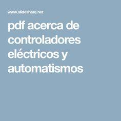 pdf acerca de controladores eléctricos y automatismos