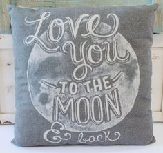 Love You to the Moon and Back Chalk Art Throw Pillow - Beach Chic Cottage Home Decor - California Seashell Company