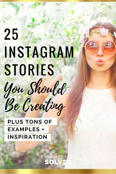 25 Instagram Stories You Should Be Creating