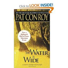The Water Is Wide [Paperback]  Pat Conroy