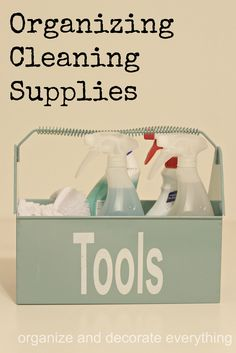31 Days of 15-minute Organizing: Day 24 - Cleaning Supplies, by Organize and Decorate Everything