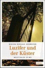 Luzifer und der Küster von Sabine Schulze Gronover #Westfalen #Krimi #Regional