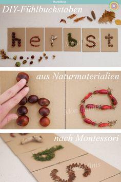 DIY feeling letters made of natural materials according to Montessori. Montessori at home. Montessori Blog, Montessori Kindergarten, Diy For Kids, Crafts For Kids, Book Crafts, Diy Crafts, Farmhouse Style Decorating, Simple Colors, Natural Materials