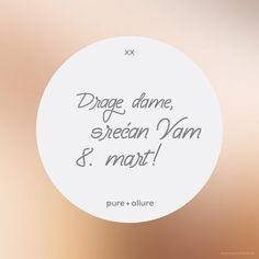 Drage dame, srećan 8. mart! Vaš pure+allure skincare #pureallure #8mart #dama #zena #devojka