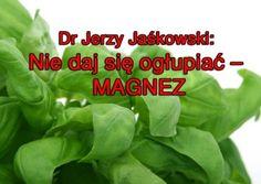 Dr Jerzy Jaśkowski: Statyny i cholesterol – dla laików - BIOtalerz. Healthy Tips, Healthy Hair, Matrix, Lettuce, Spinach, Natural Hair Styles, Herbs, Vegetables, Foods