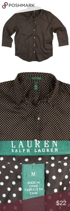 """New RALPH LAUREN Brown Polkadot Button Down Shirt NWOT. This new chocolate brown and white polka dot shirt from Ralph Lauren features button closures and 3/4 length sleeves. Made of 100% cotton. Measures: Bust: 39"""", total length: 24"""", sleeves: 19"""" Ralph Lauren Tops Button Down Shirts"""