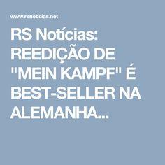 """RS Notícias: REEDIÇÃO DE """"MEIN KAMPF"""" É BEST-SELLER NA ALEMANHA..."""
