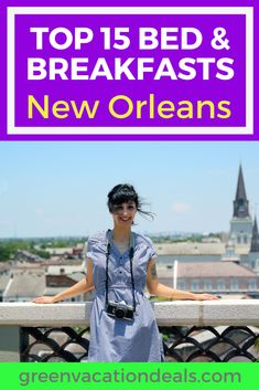Top 15 Bed & Breakfasts In New Orleans Europe Travel Tips, Travel Usa, Europe Packing, Traveling Europe, Backpacking Europe, Packing Lists, Travel Hacks, Travel Packing, Travel Advice
