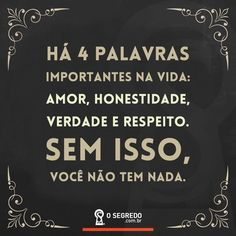 Verdade... Peace Love And Understanding, Face E, Anti Social, Osho, Im Happy, Beautiful Words, Peace And Love, Life Quotes, Inspirational Quotes