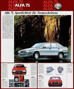 Brochure Alfa Romeo 75 (1985) #alfaromeo #alfaromeo75 #alfa75 #alfisti #alfaholics #pubblicità #transaxle #italiancar Alfa Romeo, Automotive Industry, Super Cars, Ferrari, Brochure, Classic Cars, Automobile, Design, Passion