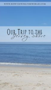 Trip Report | Trip to the beach | Jersey Shore | New Jersey Beach | Trip to the beach with kids