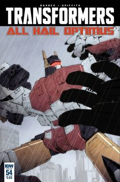 IDW Comics Review - The Transformers Issue #54 - All Hail Optimus Part 5