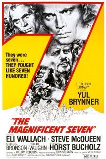(1960) ~ Yul Brynner, Steve McQueen, Charles Bronson. Director: John Sturges. IMDB: 7.8 ___________________________ http://en.wikipedia.org/wiki/The_Magnificent_Seven ___________________________ http://www.rottentomatoes.com/m/1013077-magnificent_seven/ ___________________________ http://www.tcm.com/tcmdb/title/15857/The-Magnificent-Seven/ ___________________________