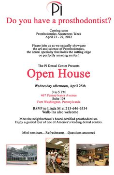 Open House At Pi Dental Center April 25th