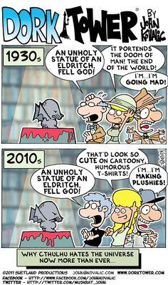 Cthulu hates the modern world.