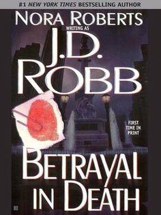 Betrayal in Death by J. D. Robb